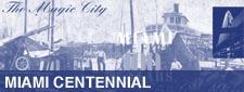 Miami Centennial